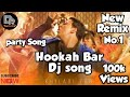 Hookah Bar Remix DJ song