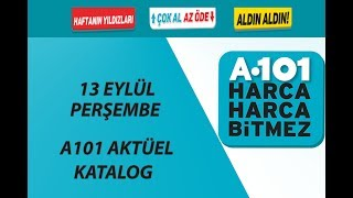A101 13 EYLÜL 2018 PERŞEMBE AKTUEL URUNLER KATALOĞU
