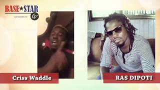 criss waddle reply to ras dipoti and shatta wale fans beef 2016 basestar tv