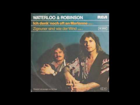 Waterloo & Robinson  Zigeuner sind wie der Wind 1979