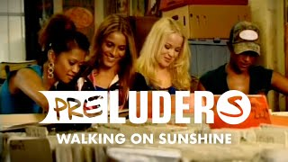 Preluders - Walking On Sunshine (Official Video)
