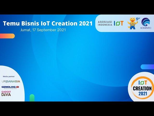 Temu Bisnis IoT Creation 2021