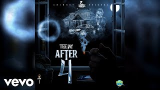 teejay-after-4-official-audio