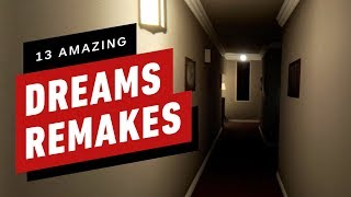 13 Amazing Remakes in Dreams