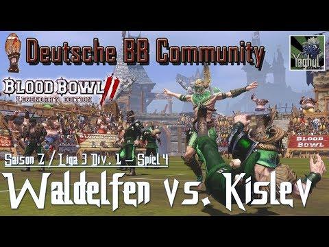 Bloodbowl 2 | Waldelfen vs. Kislev | DBBL | Saison 7 Liga 3 Div.1 | Spiel 4
