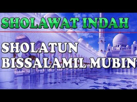 Sholatun bissalamil mubin - sholawat indah lirik dan artinya