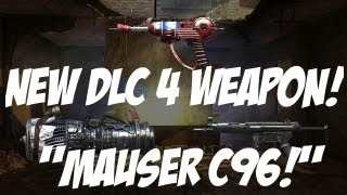 """""""Zombies"""" NEW """"Mauser C96"""" DLC 4 WEAPON!"""