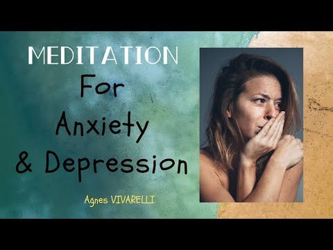 Meditation for Anxiety & Depression