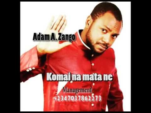 Download Adam A. Zango - Komai na mata ne (Official Audio)