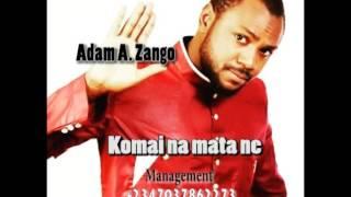 Adam A. Zango - Komai na mata ne (Official Audio)