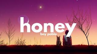 boy pablo - honey (Lyrics)