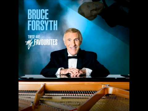 Bruce Forsyth - Let There Be Love