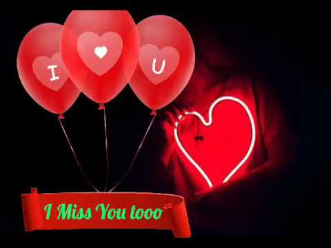 I Miss You Too Baby I Love You Jaan New Whatsapp Status Video