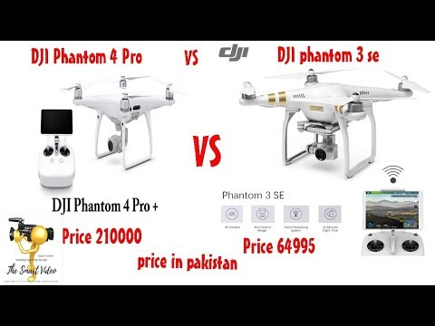 Dji Phantom 3 Se Drone Vs Dji Phantom 4 Pro Drone 4k Youtube