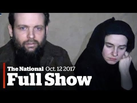 The National for Thursday October 12th: Hostage family freed, NAFTA, screening religious refugees