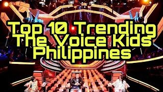 Top 10 Trending The Voice Kids Philippines as of Sept 8, 2019