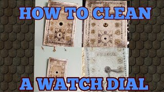 How to clean a watch dial