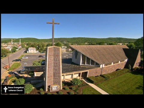 Grace Evangelical Lutheran Church  May 20, 2018  10am EST