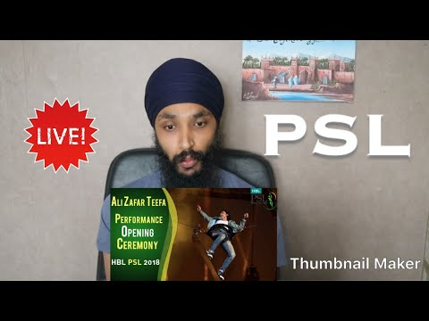 Ali Zafar Teefa Performance | PSL Opening Ceremony 2018 | Indian Reaction thumbnail
