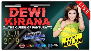 Download lagu DEWI KIRANA PART MALAM EDISI 21 10 2019 DS TANJUNG RASA TAMBAKDAHAN SUBANG MP3