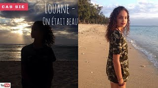 Louane On était beau