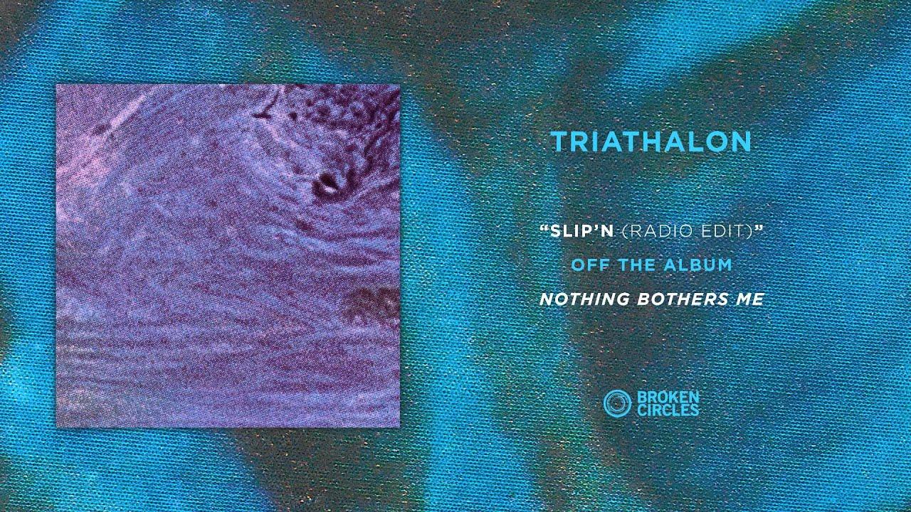 "Download Triathalon ""Slip'n (Radio Edit)"""