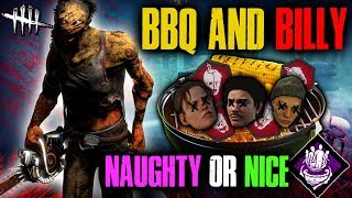 BBQ & BILLY! Naughty or Nice [#123] Dead by Daylight with HybridPanda