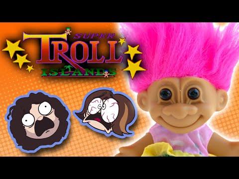 Super Troll Island - Game Grumps