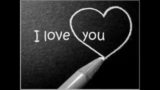 """Нарисую,мелом напишу: """" I love you """""""