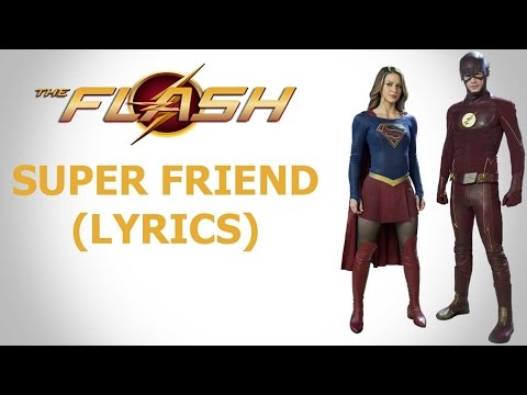Grant Gustin and Melissa Benoist - Super Friend (Lyrics)