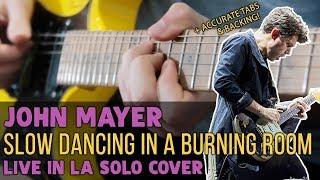 Baixar John Mayer - Slow Dancing In a Burning Room (Live In LA Solo) | Darryl Syms Cover