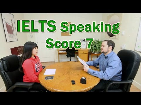 IELTS Speaking Score 7 with Chinese Candidate