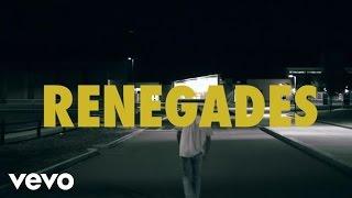 Download X Ambassadors - Renegades (Lyric Video) Mp3 and Videos