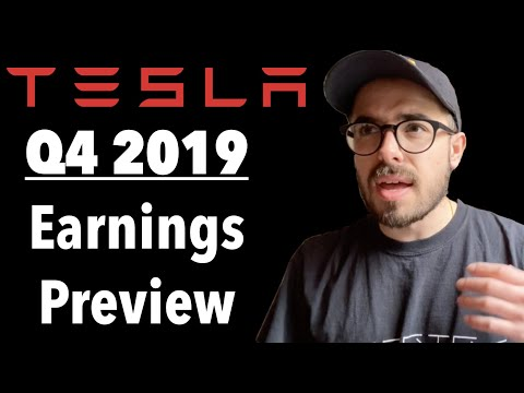Tesla Q4 2019 Earnings Preview  👀