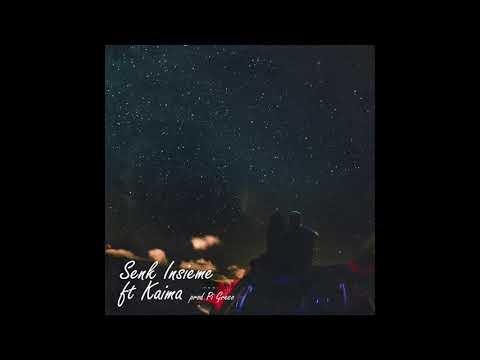 Senk - Insieme Ft. Kaima (Prod. Pi Greco) (Audio)