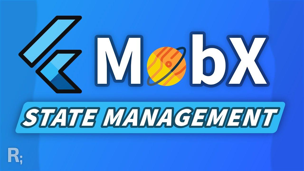 Flutter MobX Tutorial – Transparent & Reactive State Management?