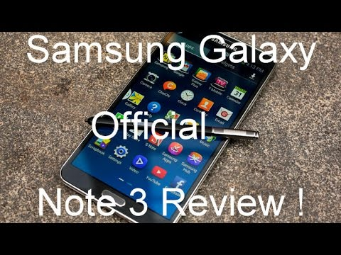 Samsung Galaxy Note 3 - Official Review !