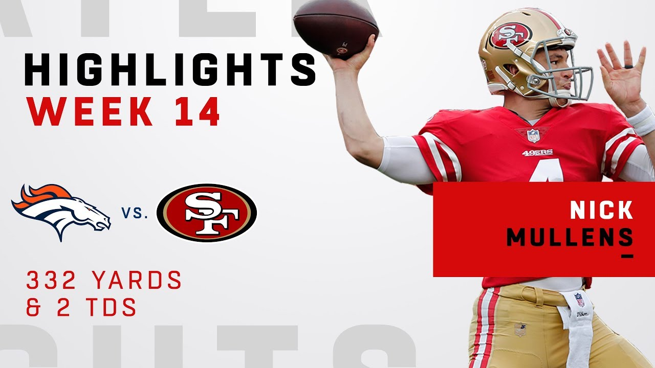 on sale 472f7 110b3 Nick Mullens Highlights vs. Broncos