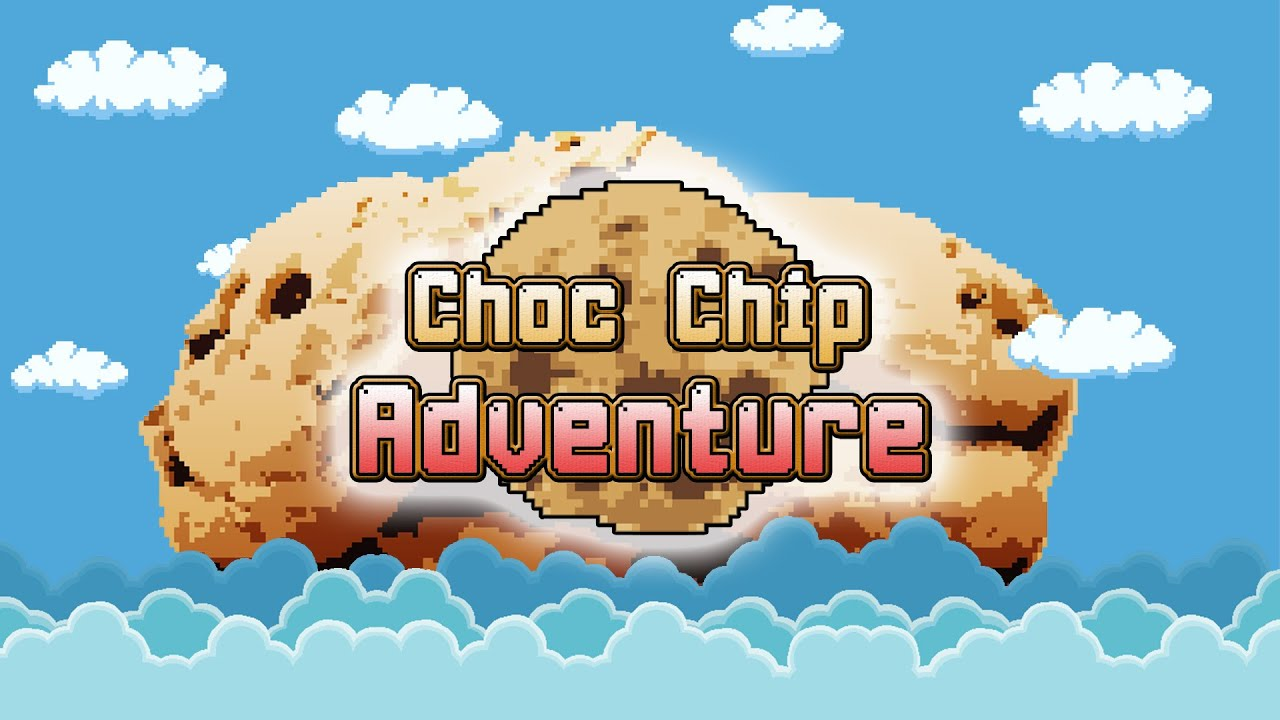 a_hisa - Choc Chip Adventure