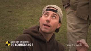 Quels sont les secrets du boomerang ? - On n'est pas que des cobayes! #cobayesf5