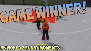 GAME WINNER! [RB WORLD 2 FUNNY MOMENTS]