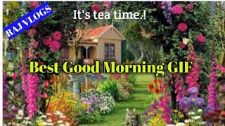 GOOD MORNING WISH VIDEO WHATSAPP VIDEO WALLPAPERS GIF LANDSCAPE
