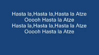 Die Atzen - Hasta la Atze Lyrics