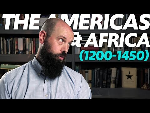 State-Building in THE AMERICAS and AFRICA (1200-1450) [AP World History Review, Unit 1 Topics 4-5]