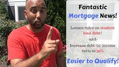 Mortgage Qualification Changes For Student Loans!