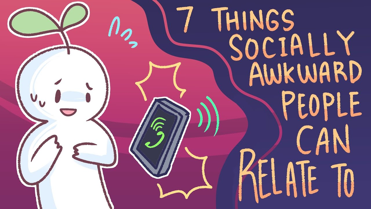 Of awkwardness signs social 11 Signs