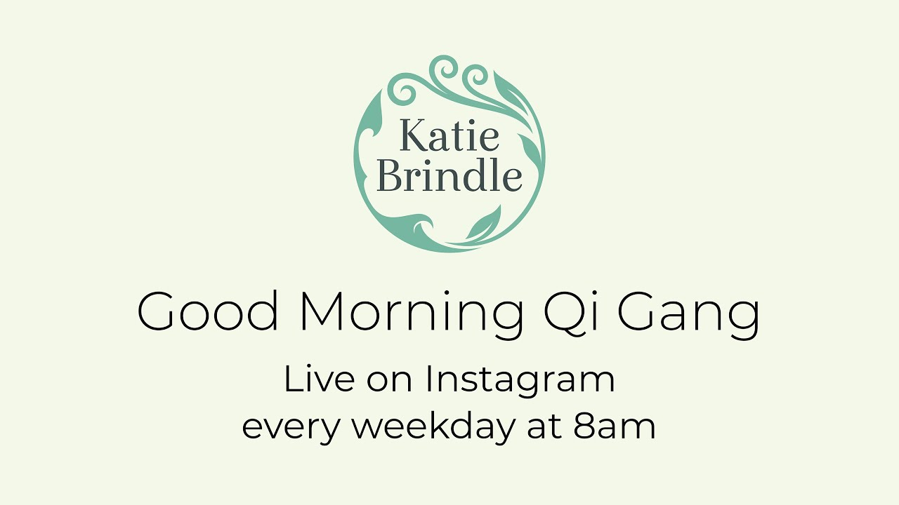 Download Morning Qi gong with Katie Brindle - How to be happy!