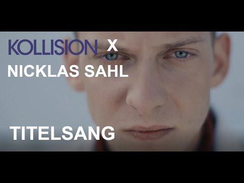 kollision- -nicklas-sahl- -musikvideo