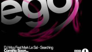 DJ Mog Feat Mark Le Sal - Searching