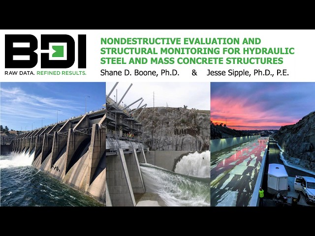 Webinar: Nondestructive Evaluation and Structural Monitoring for Hydraulic Structures